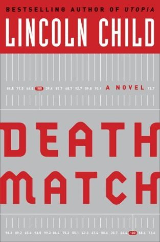 Death Match by Lincoln Child