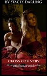 Cross Country (Affair, I'm in love with my stepbrother)
