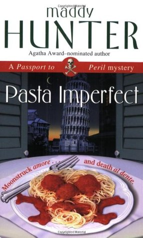 Pasta Imperfect by Maddy Hunter