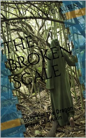 The Broken Scale (The Dragon Riders of Arvain)