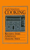 Early American Cooking: Recipes from America's Historic Sites (Peter Pauper Press Vintage Editions)