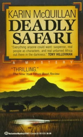 Deadly Safari by Karin McQuillan