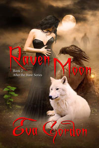 Raven Moon (After the Bane, # 2)
