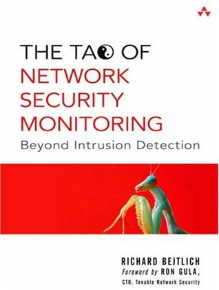 The Tao of Network Security Monitoring by Richard Bejtlich