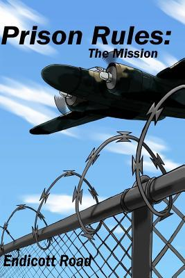Prison Rules: The Mission