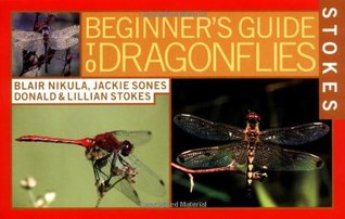 Stokes Beginner's Guide to Dragonflies by Blair Nikula