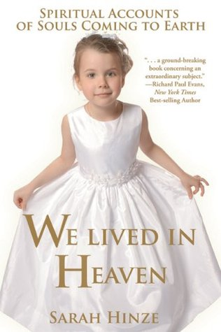 We Lived in Heaven by Sarah Hinze
