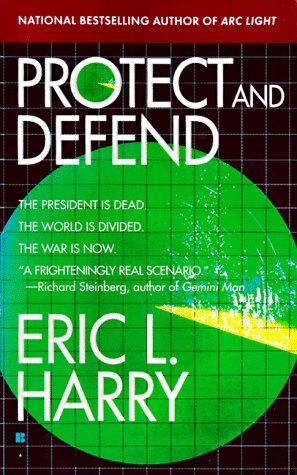 Protect and Defend by Eric L. Harry