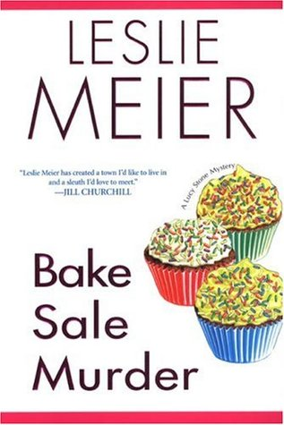 Bake Sale Murder by Leslie Meier