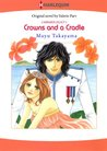 Crowns and a Cradle (Carramer Legacy, #1) (Harlequin comics)