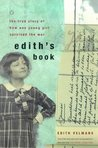 Edith's Book: The True Story of How One Young Girl Survived the War