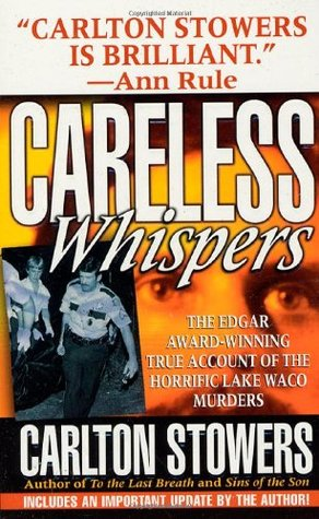 Careless Whispers by Carlton Stowers