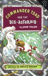 Commander Toad and the Dis-asteroid (Commander Toad)