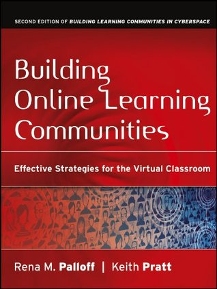 Building Online Learning Communities by Rena M. Palloff