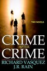 Crime After Crime: Two Mystery Novels