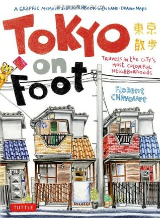 Tokyo on Foot by Florent Chavouet