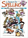 A Reason for Spelling: Student Workbook Level a
