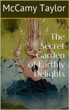 The Secret Garden of Earthly Delights (Punk Tectonics)