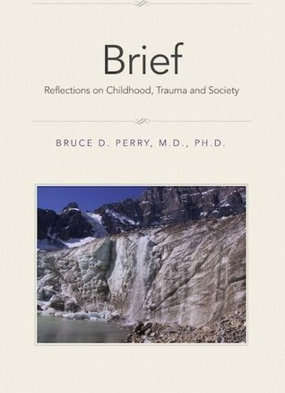 Brief: Reflections on Childhood, Trauma and Society