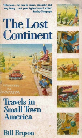 The Lost Continent  by Bill Bryson