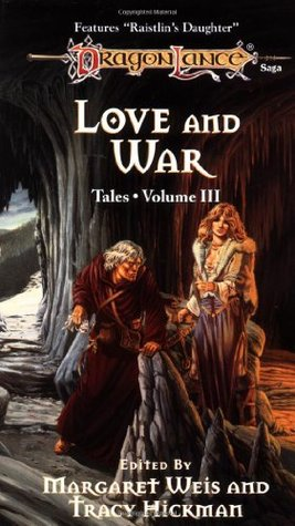 Love and War (Dragonlance: Tales I #3)