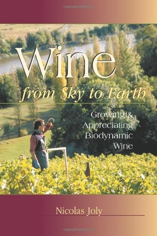 Wine from Sky to Earth by Nicholas Joly