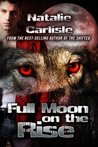 Full Moon on the Rise (The Emerson Academy Series)