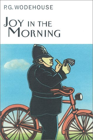 Joy in the Morning by P.G. Wodehouse
