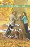 A Minute on the Lips (Welcome to Tall Pines #1)