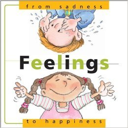 Feelings: From Sadness to Happiness (From... to, #3)