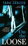 On the Loose (Steele Street, #7)