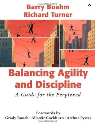 Balancing Agility and Discipline by Barry Boehm