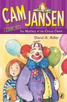 The Mystery of the Circus Clown (Cam Jansen Mysteries, #7)