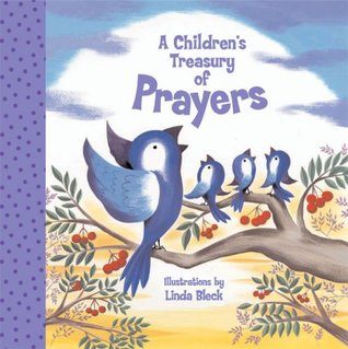 A Children's Treasury of Prayers by Linda Bleck