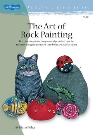 The Art of Rock Painting (Artist's Library Series)