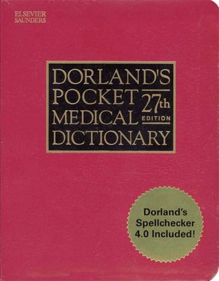 Dorland's Pocket Medical Dictionary with CD-ROM, 27e (Dorland's Medical Dictionary)