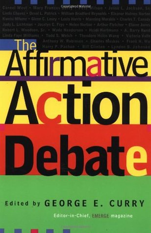 The Affirmative Action Debate by George E. Curry