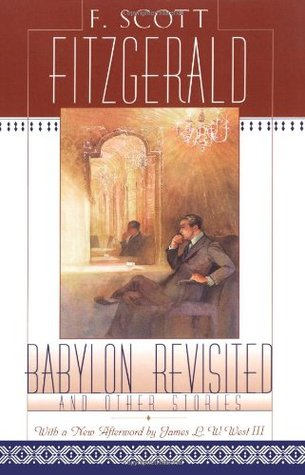 Babylon Revisited and Other Stories by F. Scott Fitzgerald
