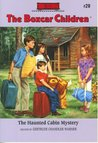 The Haunted Cabin Mystery (The Boxcar Children, #20)
