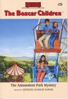 The Amusement Park Mystery (The Boxcar Children, #25)