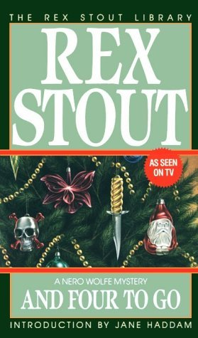 And Four to Go (Nero Wolfe  #30)