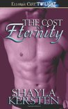 The Cost of Eternity (Eternity, #1)