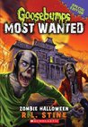 Zombie Halloween (Goosebumps Most Wanted Special Edition, #1)