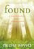 Found: A Story of Questions, Grace, and Everyday Prayer