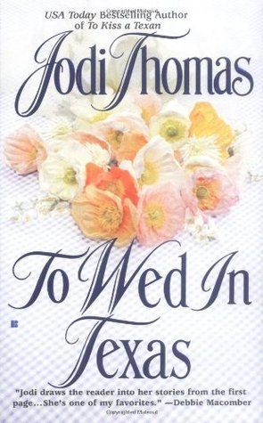 To Wed in Texas (McLain #3)
