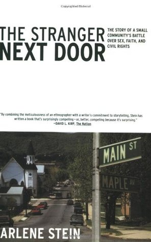 The Stranger Next Door: The Story of a Small Community's Battle over Sex, Faith, and Civil Rights