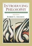Introducing Philosophy by Robert C. Solomon