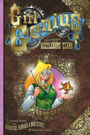Agatha Heterodyne and the Beetleburg Clank by Phil Foglio