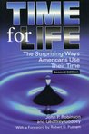 Time for Life: The Surprising Ways Americans Use Their Time (Re-Reading the Canon)