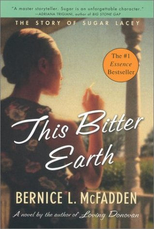 This Bitter Earth by Bernice L. McFadden